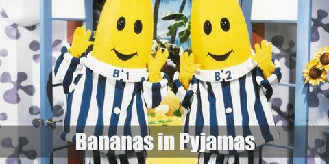 Bananas in Pyjamas costume is a blue and white striped pyjama to start off the costume then nail it with a yellow banana head piece.