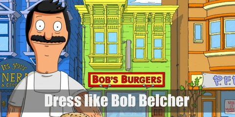 Bob Belcher wears very casual clothes even when working in his restaurant. He prefers a light colored shirt, dark gray pants, black Oxfords, and a white apron.