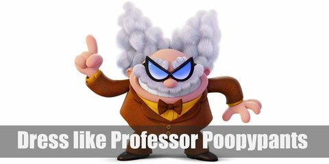 Professor Poopypants has on an unexciting tweed three-piece suit, a yellow dress shirt, a brown bow tie, and brown Oxfords. He also has crazy white hair.