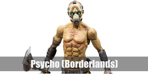 Psychos all look the same in the Borderlands. Most of them are shirtless, and wear only a pair of orange pants, black boots, and a white face mask. They also have white bandages wrapped around their arms and legs.