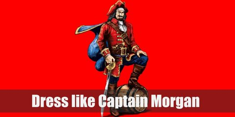 Captain Morgan wears a red pirate  coat with cuffs and belt, a tricorn hat, matching blue coat and pants, and a brown pair of boots. Cop a wif, fake sword and beard, as well as a toy barrel for props, too.