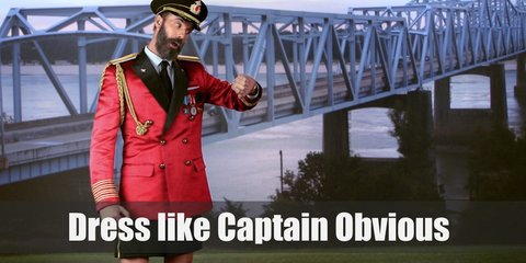 Captain Obvious wears a red service dress double breasted coat, pants (or shorts) with yellow trim, and black shoes. His coat is also well decorated with medals. He also wears  military style black cap with gold details.