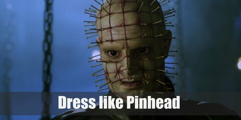 Pinhead's known for his sadistic torture of his prisoners as well as his iconic, gruesome appearance. Pinhead looks terrifyingly unforgettable. He has a sickly pale pallor. His bald head has hundreds of pins stuck on it. He wears a dominantly leather ensemble, as well.
