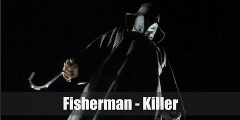 The Fisherman's costume is a long black coat, black pants, black boots, a black leather fishing hat, black gloves, and an ice hook. The Fisherman guts and his victims with an ice hook.