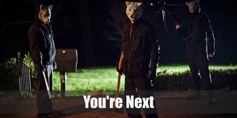 The Animals in You're Next costume, more or less, wear the same outfit. Just make sure you're dressed all in black and put on either a fox, lamb, or white tiger mask to cover your face.