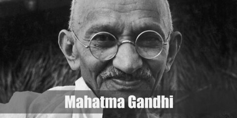Mahatma Gandhi's costume is a pair of white pants (or a simple dhoti, most of the time) and a plain shawl.