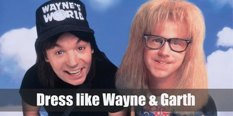 Wayne costum is a black shirt and jeans, finished off with a cap on his head. Garth costume is like a regular band enthusiast in his white band t shirt, plaid shirt, and ripped jeans.