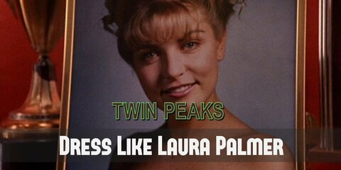 Laura Palmer seemed to have a perfect life for several good reasons: she's being well-known and loved by town people,